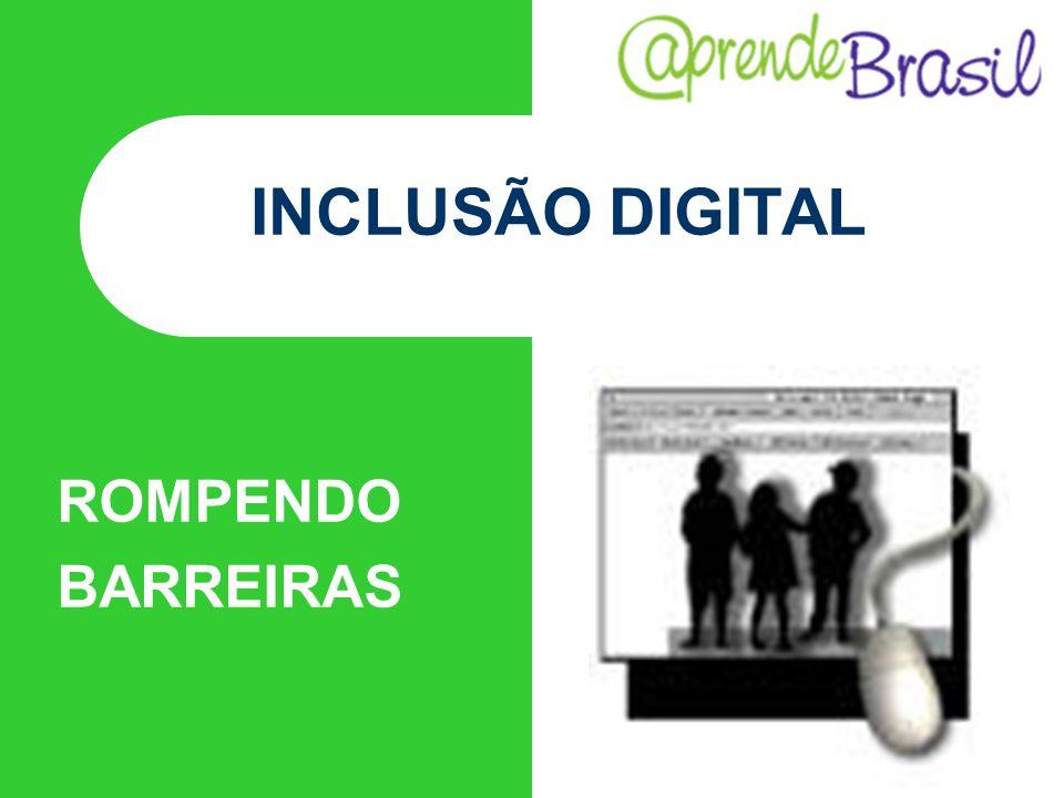 INCLUSÃO DIGITAL ROMPENDO BARREIRAS