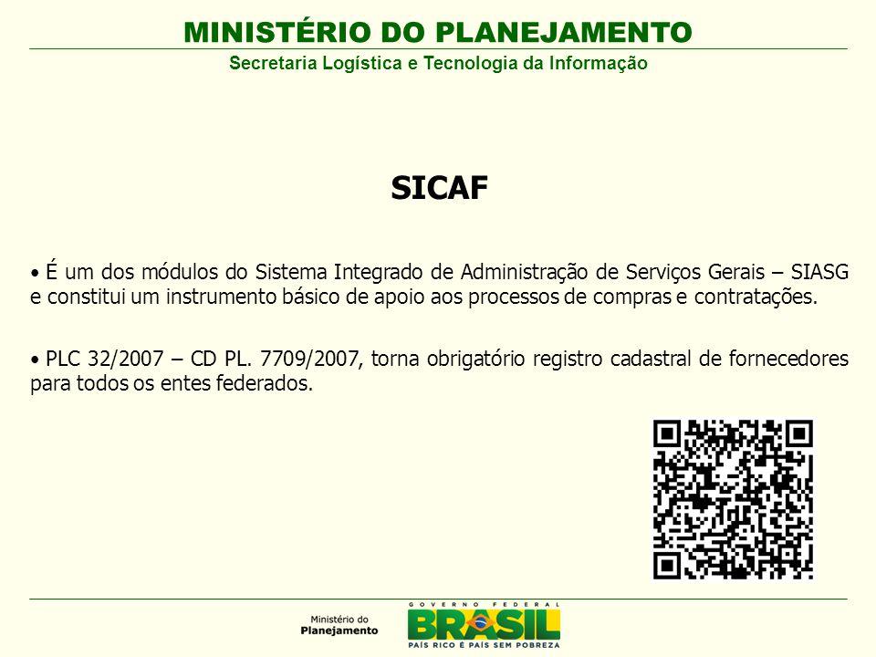 MINISTÉRIO DO PLANEJAMENTO Visite o Sítio: http://www.dados.gov.br