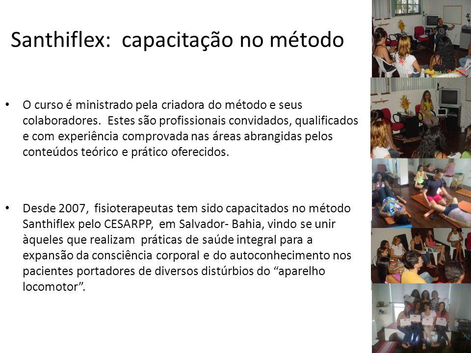 Santhiflex: Abordagem inovadora na área de fisioterapia Desenvolvido pela fisioterapeuta Olivia Santos Pereira, que partiu das correções ortopédicas d