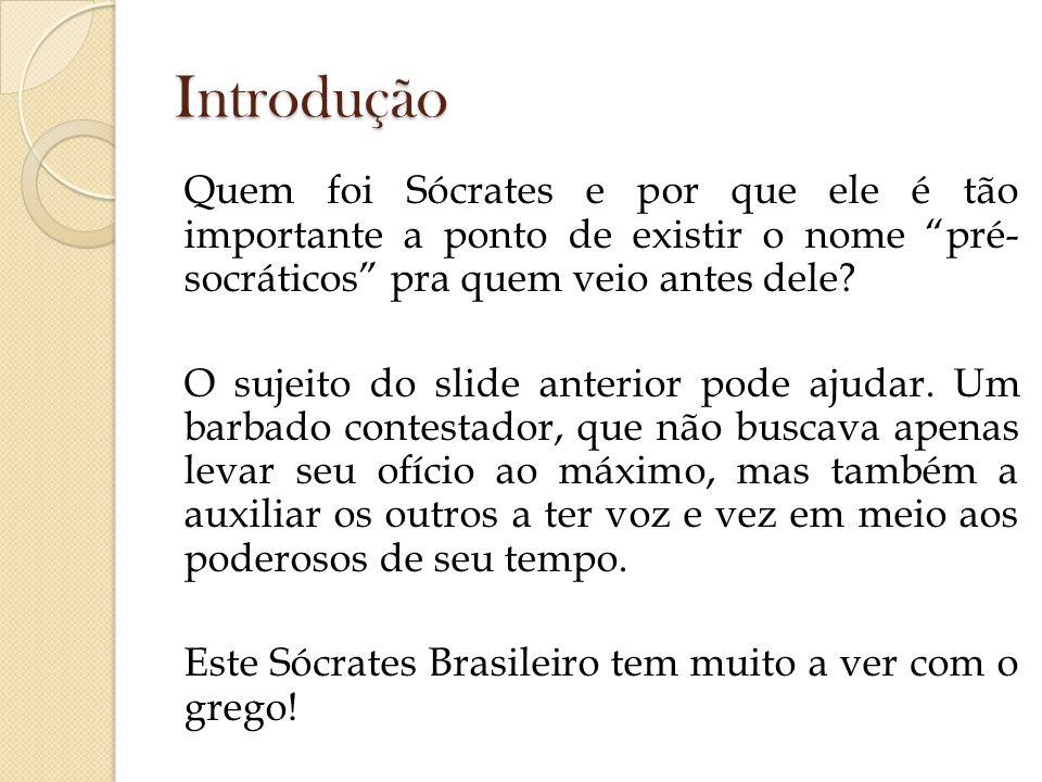 Sócrates nasceu em Atenas aproximadamente em 469/470a.C e viria a morrer lá mesmo em 399 a.C.