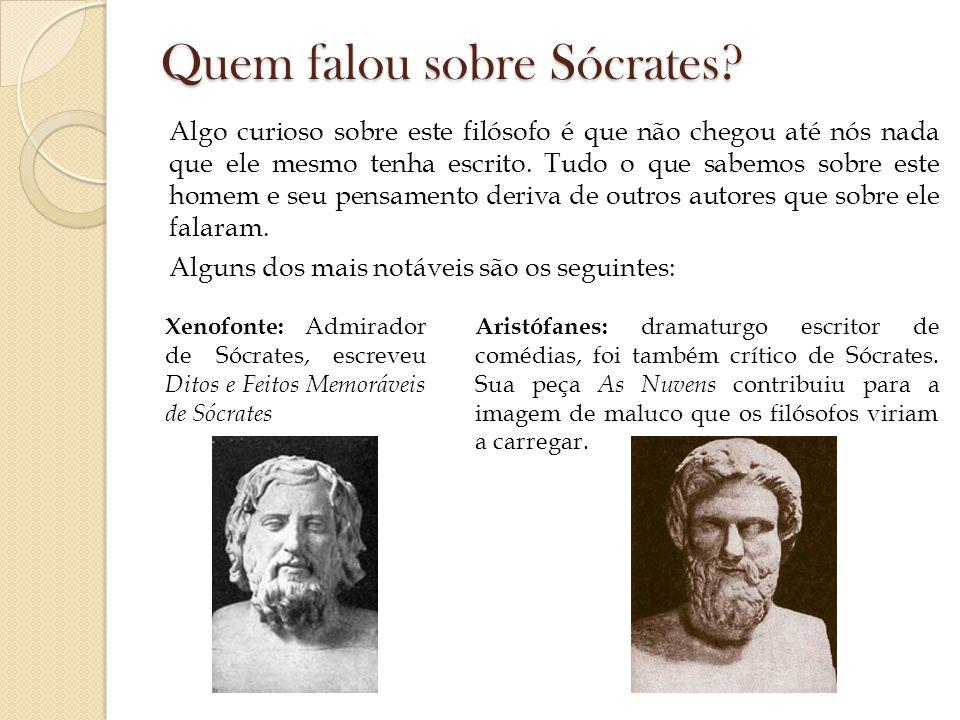 Mas é Platão, o maior dos discípulos de Sócrates, aquele que registra de modo mais exaustivo e completo as ideias de seu mestre.
