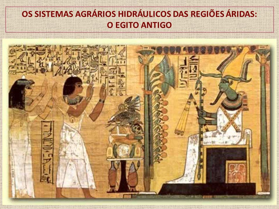 OS SISTEMAS AGRÁRIOS HIDRÁULICOS DAS REGIÕES ÁRIDAS: O EGITO ANTIGO