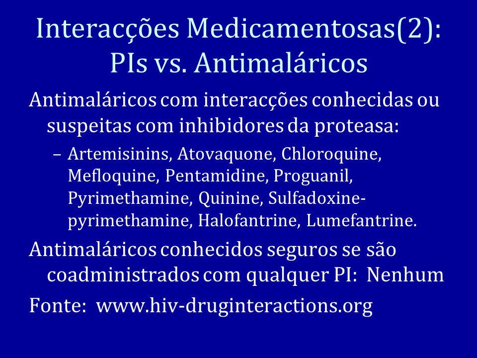 Interacções Medicamentosas(2): PIs vs.