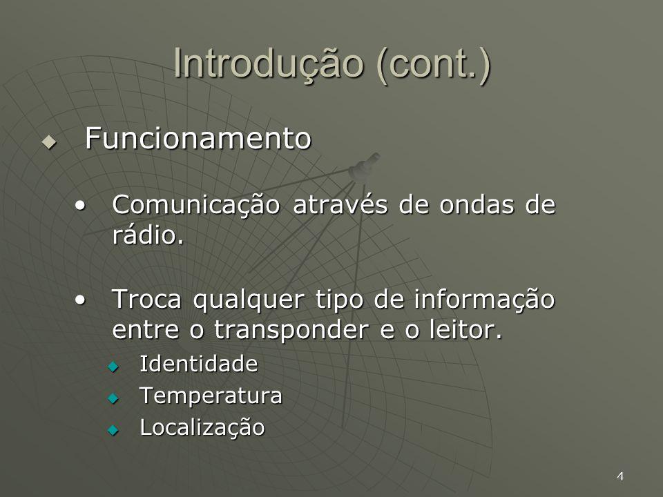 5 Introdução (cont.) Utilidades gerais Utilidades gerais automação industrial.automação industrial.