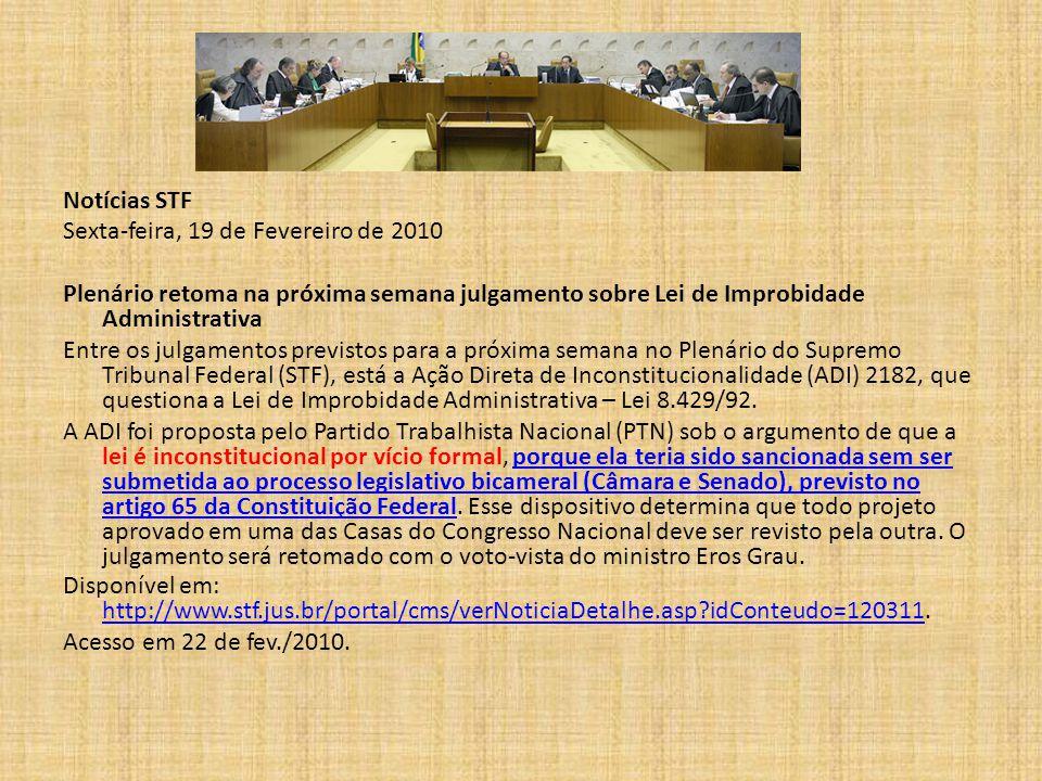 Exemplos: Art.69, CF. Art. 69. As leis complementares serão aprovadas por maioria absoluta.