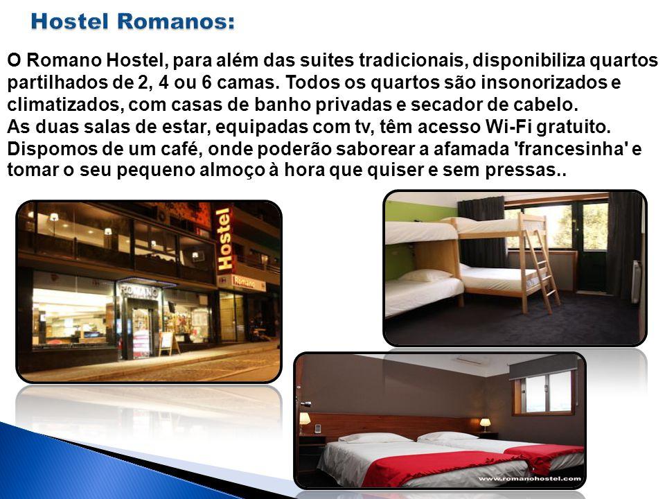 O Romano Hostel, para além das suites tradicionais, disponibiliza quartos partilhados de 2, 4 ou 6 camas. Todos os quartos são insonorizados e climati