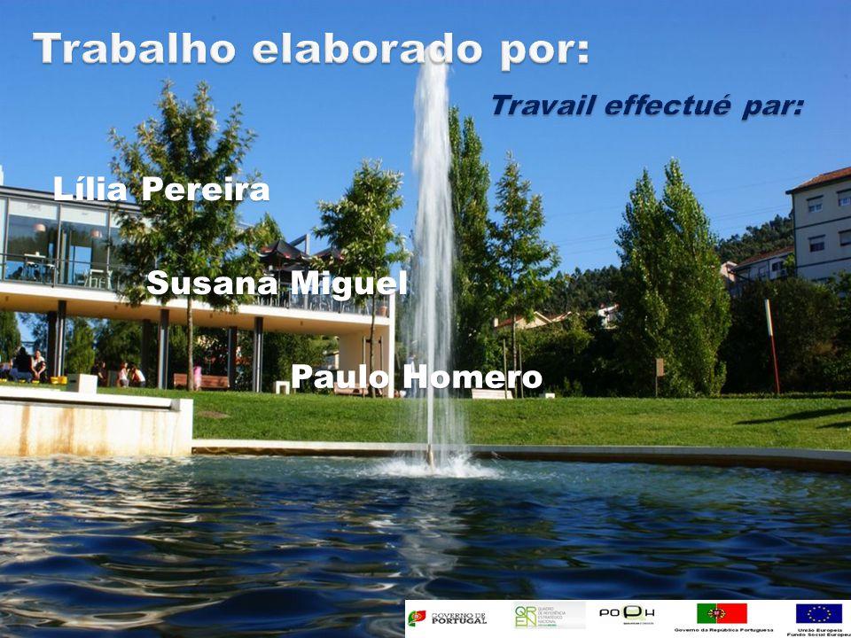 Lília Pereira Susana Miguel Paulo Homero