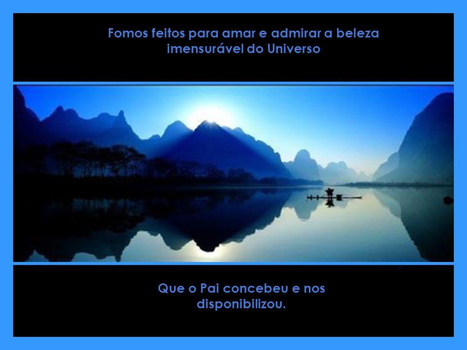 Acredito na vida, acredito no amor. Vida em ascensão, vida em busca da paz. Vida que se inquieta com a sagacidade humana! Um sonhador, um idealista. Q
