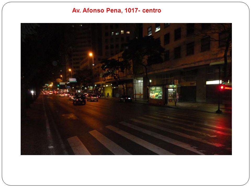 Av. Afonso Pena, 1017- centro