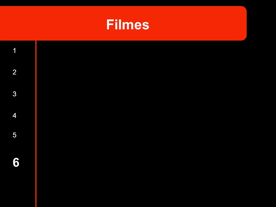 1 2 3 4 5 6 Filmes