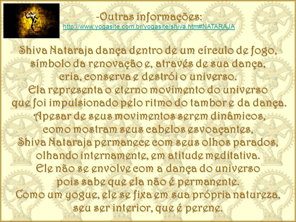 -N-N-N-Notas do autor: Na Cosmogonia hinduísta, o Divino é representado por três aspectos fenomênicos: Brahma - O Criador, Vishnu - O Preservador, e Shiva - O Transformador.