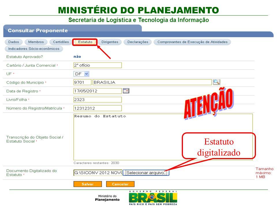 MINISTÉRIO DO PLANEJAMENTO Secretaria de Logística e Tecnologia da Informação Estatuto digitalizado