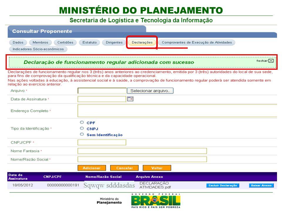 MINISTÉRIO DO PLANEJAMENTO Secretaria de Logística e Tecnologia da Informação Sqwqw sdddasdas