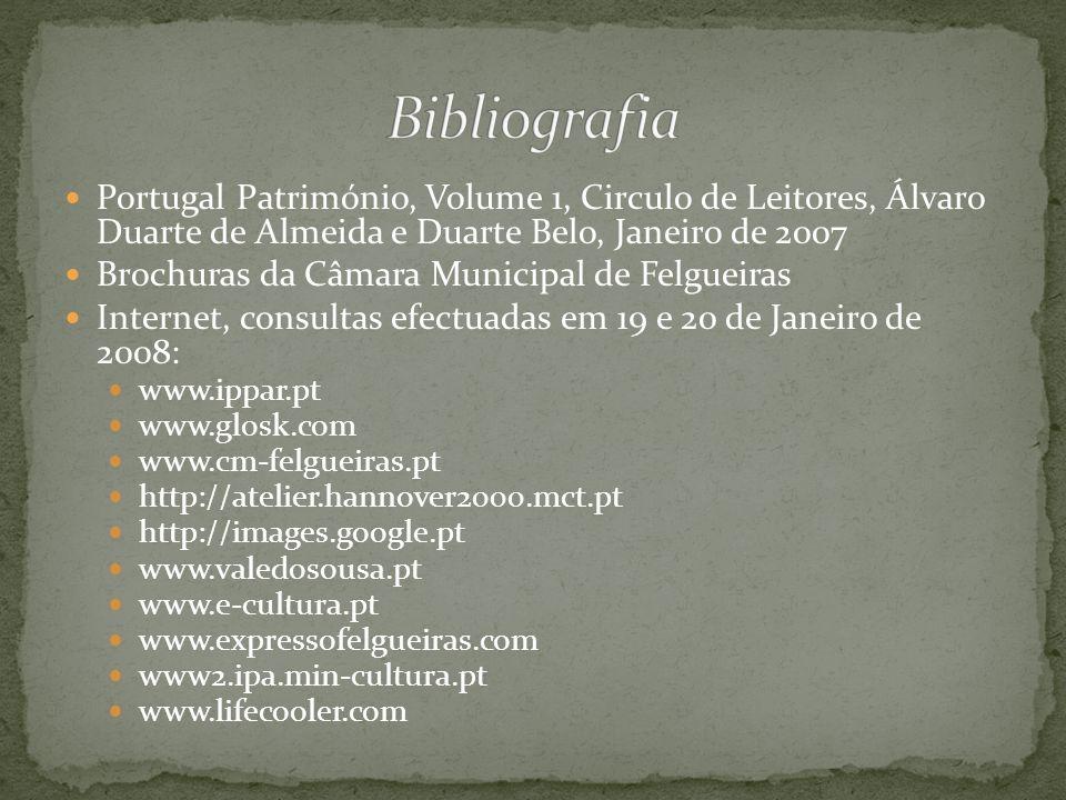 Portugal Património, Volume 1, Circulo de Leitores, Álvaro Duarte de Almeida e Duarte Belo, Janeiro de 2007 Brochuras da Câmara Municipal de Felgueira