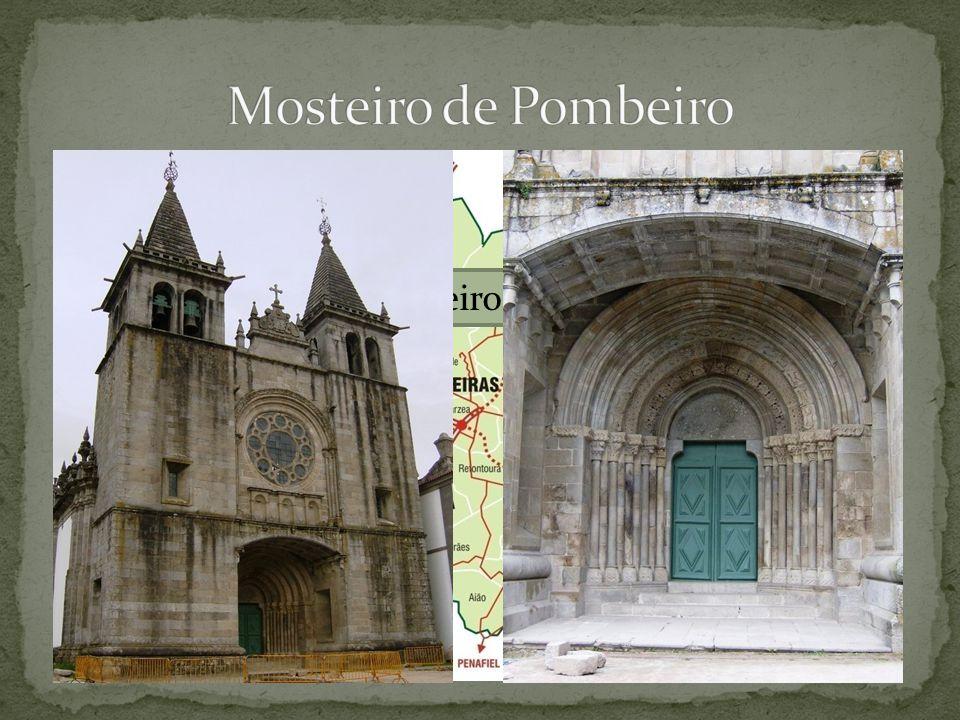 Pombeiro existe desde 853, nessa época tratava-se, de um edifício modesto, eventualmente ligado à autoridade asturiana e localizado no lugar do Sobrado.