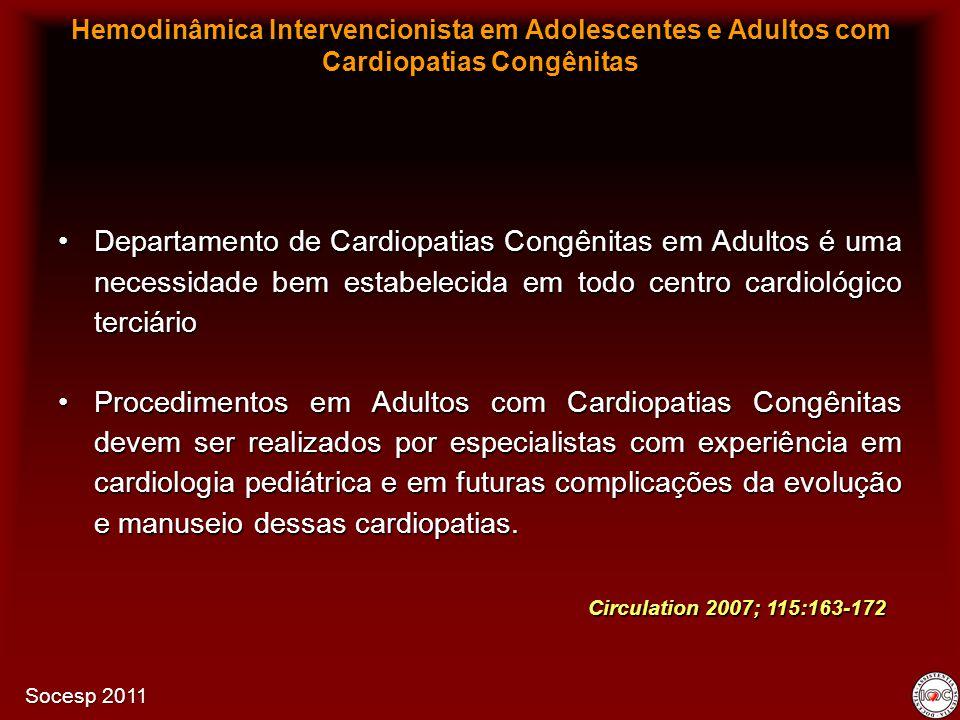 Departamento de Cardiopatias Congênitas em Adultos é uma necessidade bem estabelecida em todo centro cardiológico terciárioDepartamento de Cardiopatia