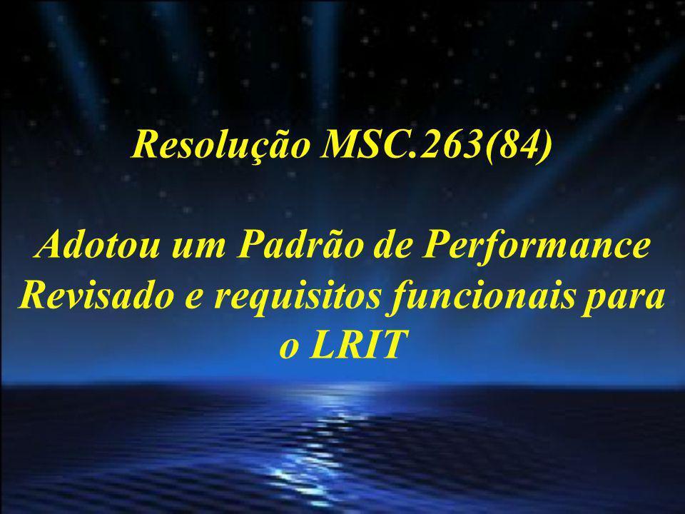 MSC.1/Circ.1295 Provê uma ORIENTAÇÃO a certos tipos de embarcações, às quais se aplicam os requisitos LRIT