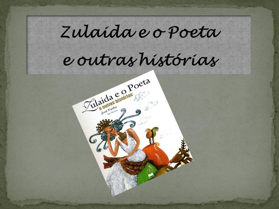 Zulaida e o Poeta e outras histórias