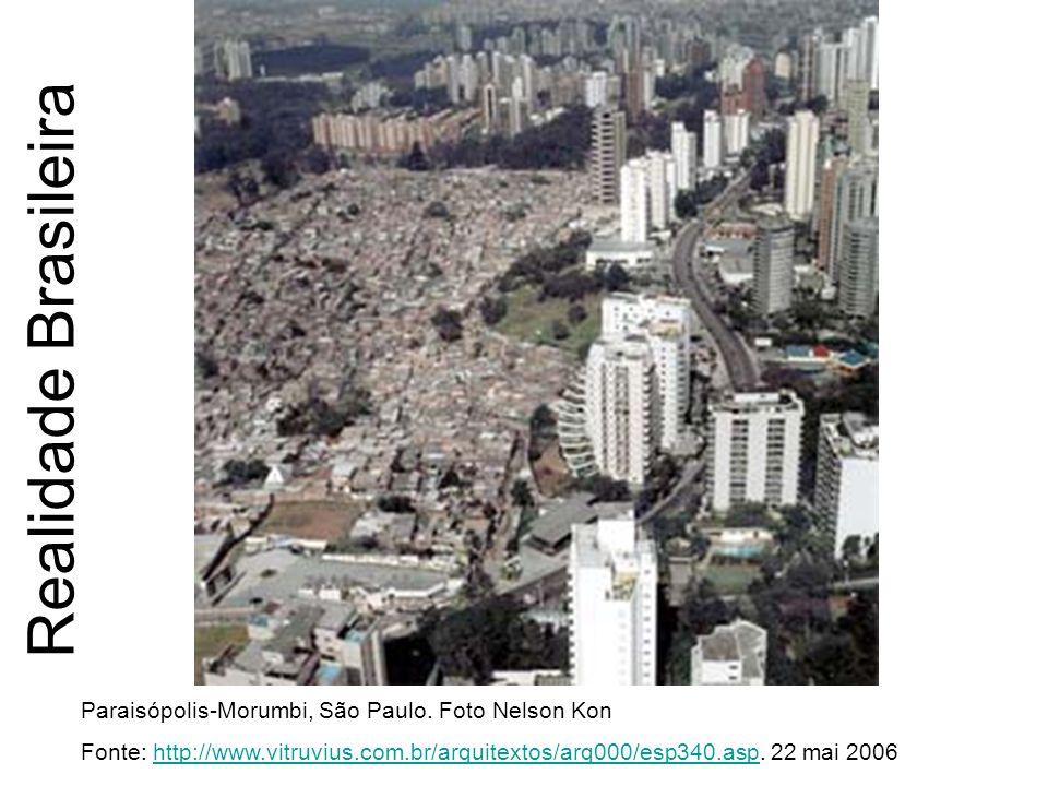 Realidade Brasileira Paraisópolis-Morumbi, São Paulo. Foto Nelson Kon Fonte: http://www.vitruvius.com.br/arquitextos/arq000/esp340.asp. 22 mai 2006htt