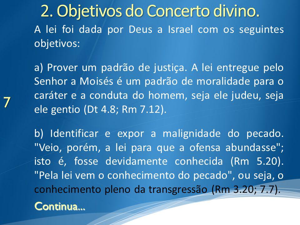 8 A lei não faz do ser humano um pecador, mas faz com que ele se reconheça como um transgressor.