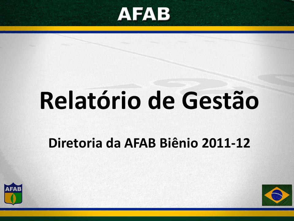 Relatório de Gestão Diretoria da AFAB Biênio 2011-12