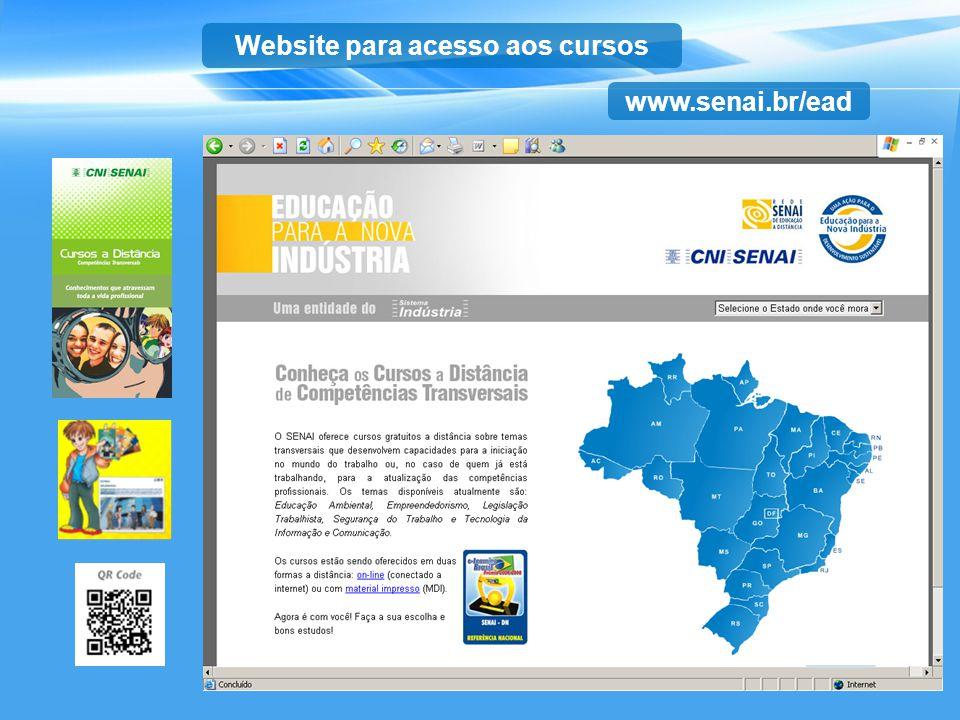 Website para acesso aos cursos www.senai.br/ead