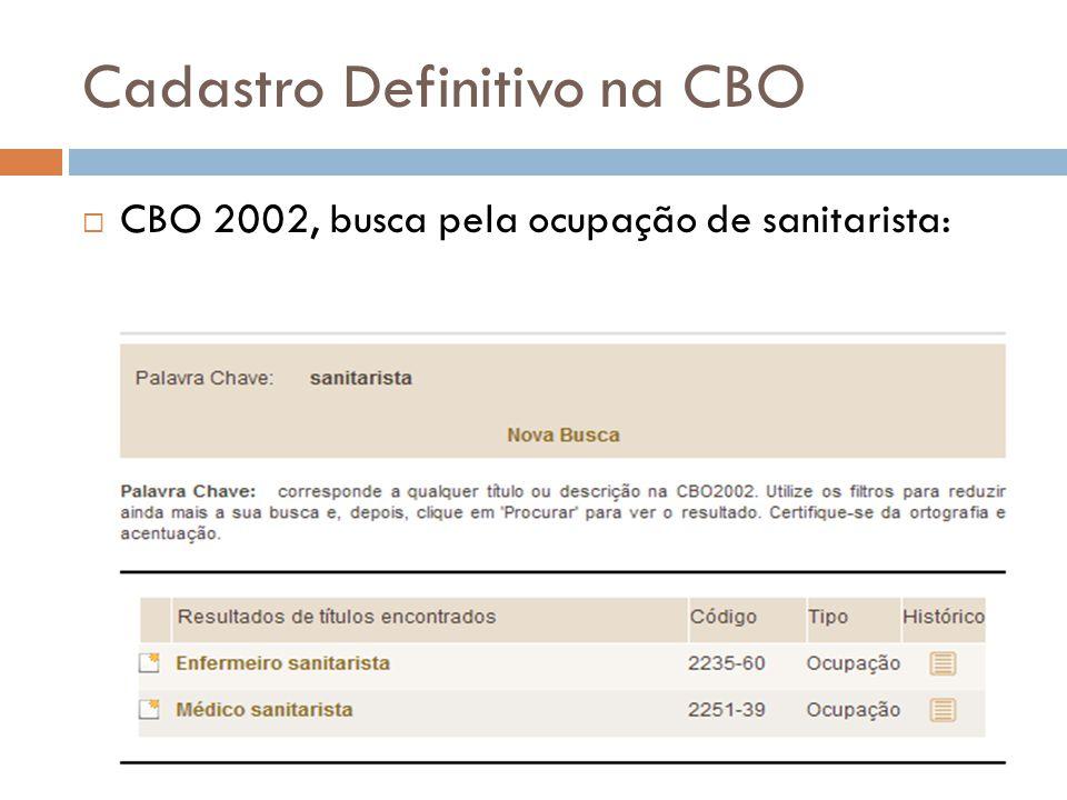 Cadastro Definitivo na CBO CBO 2002, busca pela ocupação de sanitarista: