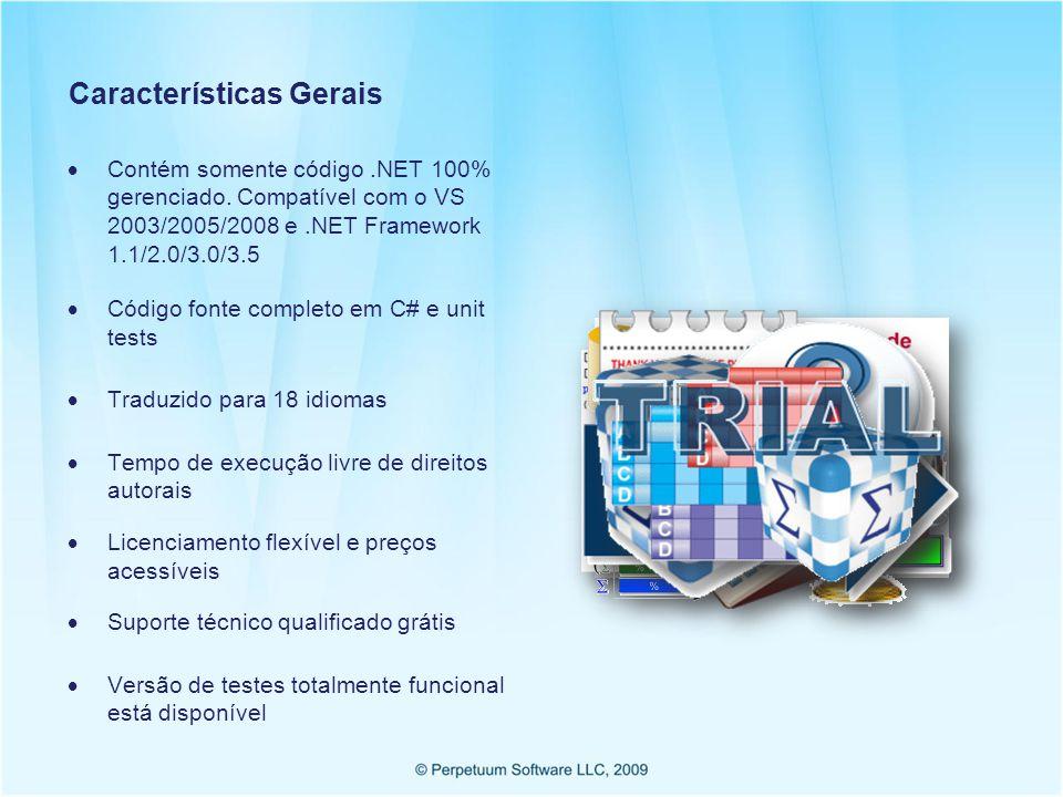 Características Gerais Contém somente código.NET 100% gerenciado.