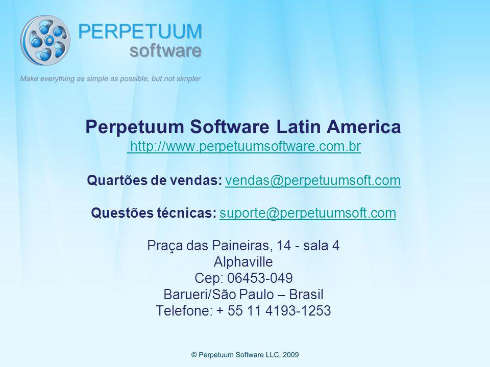 Perpetuum Software Latin America http://www.perpetuumsoftware.com.br Quartões de vendas: vendas@perpetuumsoft.com Questões técnicas: suporte@perpetuumsoft.com Praça das Paineiras, 14 - sala 4 Alphaville Cep: 06453-049 Barueri/São Paulo – Brasil Telefone: + 55 11 4193-1253 http://www.perpetuumsoftware.com.brvendas@perpetuumsoft.comsuporte@perpetuumsoft.com