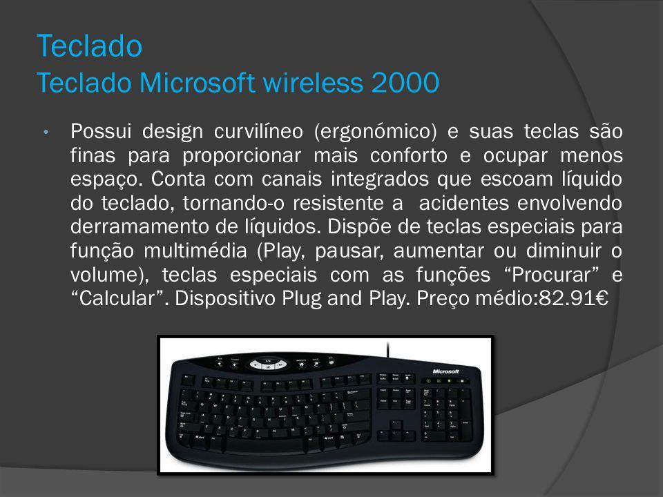 Teclado Teclado Microsoft wireless 2000 Possui design curvilíneo (ergonómico) e suas teclas são finas para proporcionar mais conforto e ocupar menos e