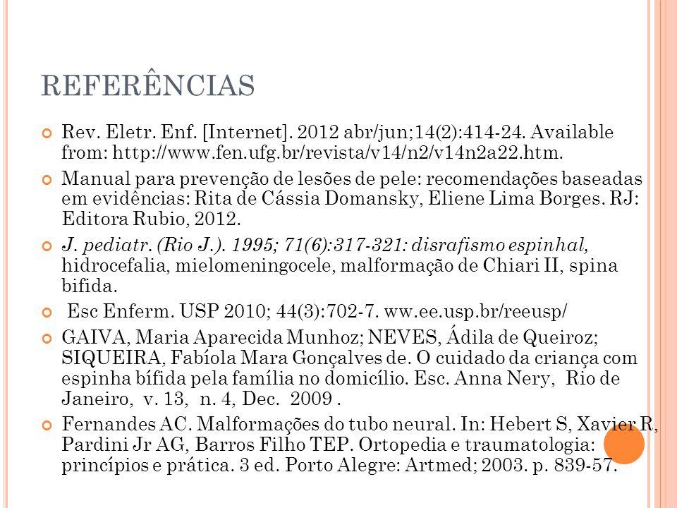 REFERÊNCIAS Rev.Eletr. Enf. [Internet]. 2012 abr/jun;14(2):414-24.