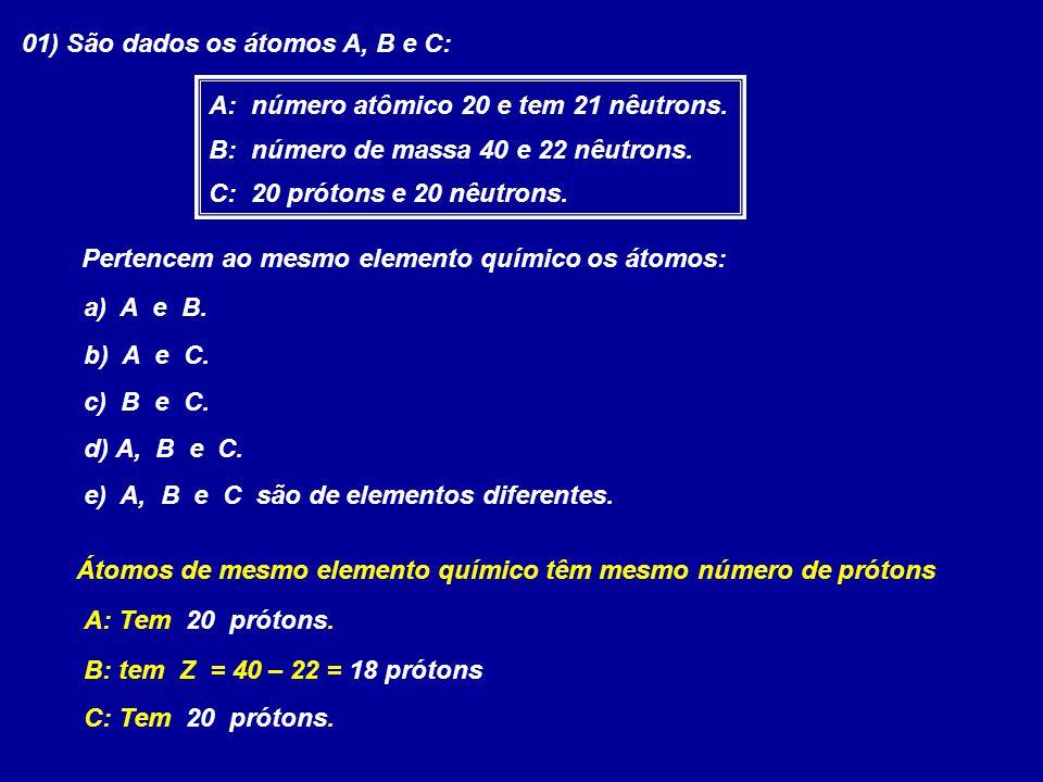 Comparando-se dois ou mais átomos, podemos observar algumas semelhanças entre eles A depender da semelhança, teremos para esta relação uma denominação especial
