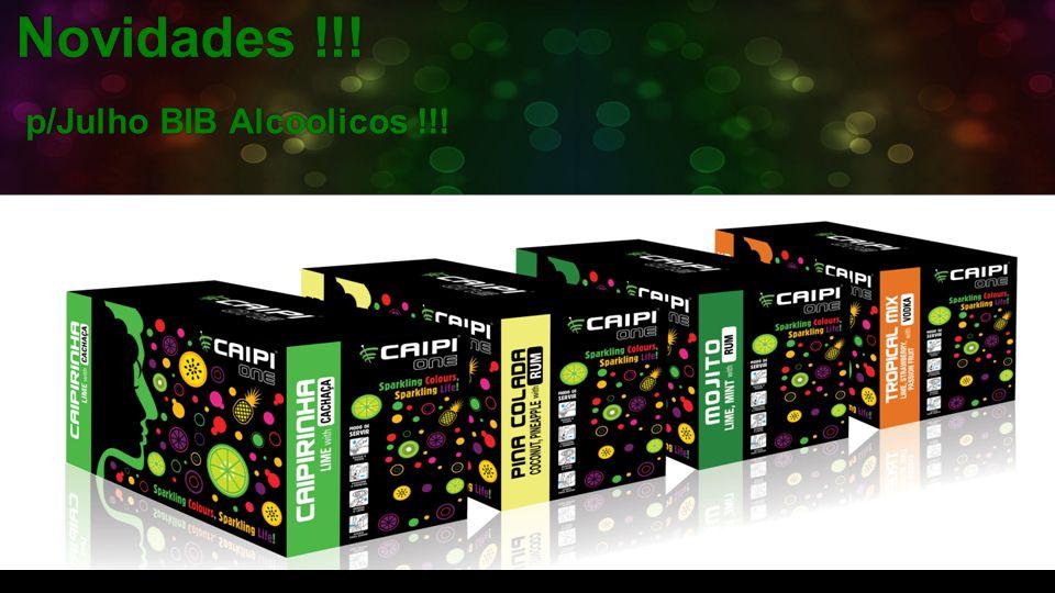 Novidades !!! p/Julho BIB Alcoolicos !!!