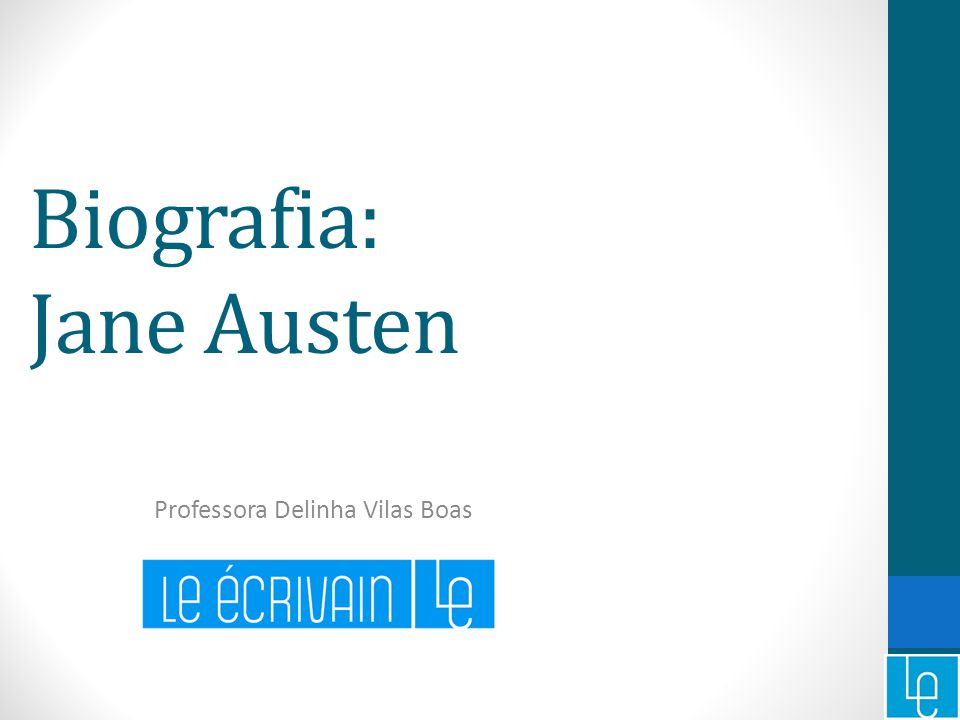 Biografia: Jane Austen Professora Delinha Vilas Boas