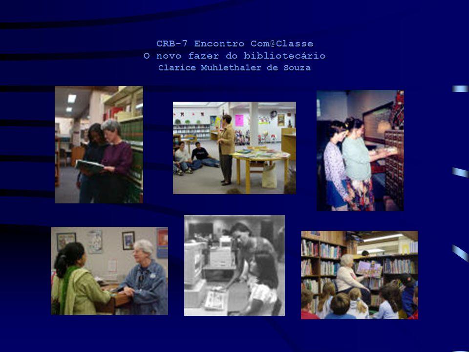 CRB-7 Encontro Com@Classe O novo fazer do bibliotecário Clarice Muhlethaler de Souza Decisão Informação Conhecimento Comunicação Dado Ambiente de tecnologias da informação