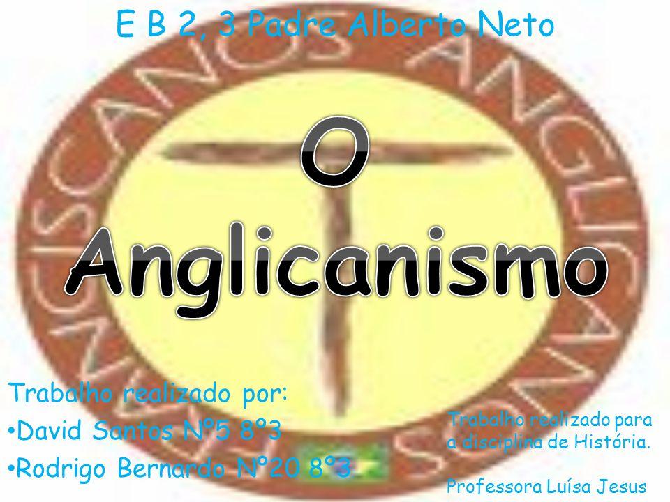 E B 2, 3 Padre Alberto Neto Trabalho realizado por: David Santos Nº5 8º3 Rodrigo Bernardo Nº20 8º3 Trabalho realizado para a disciplina de História. P