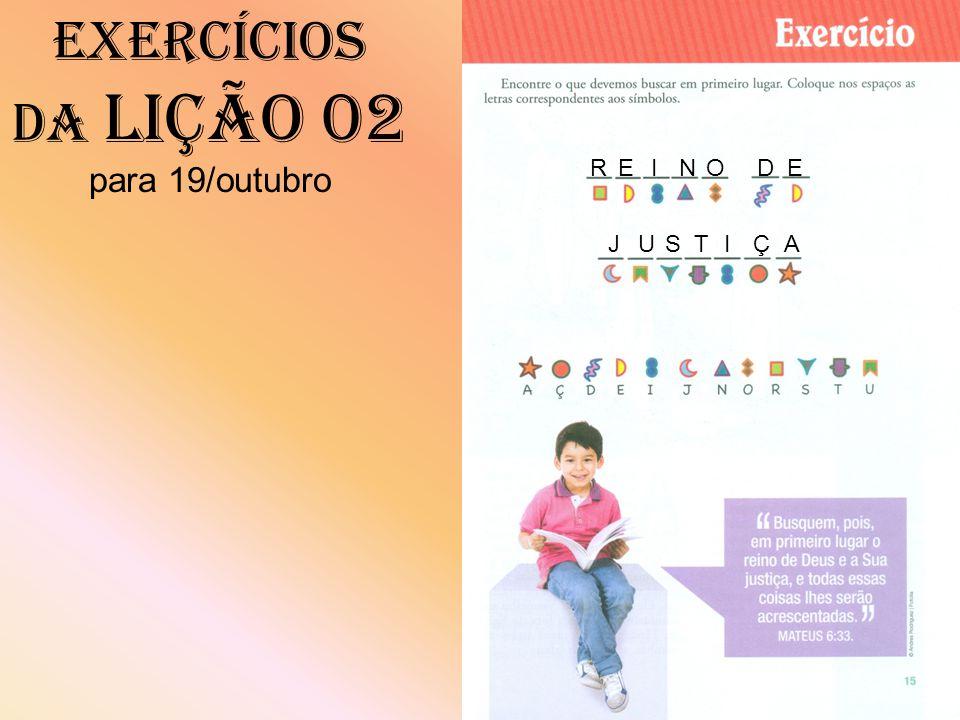 Exercícios da Lição 02 para 19/outubro RDE Ç OINE AJUSTI