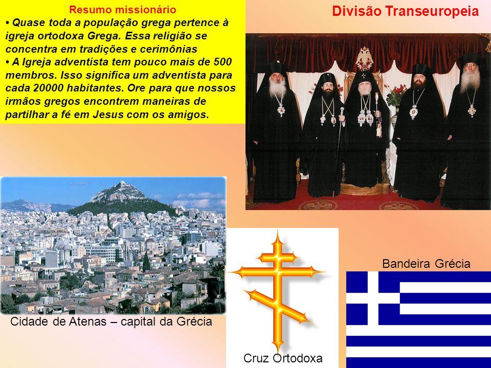 Resumo missionário Quase toda a população grega pertence à igreja ortodoxa Grega.