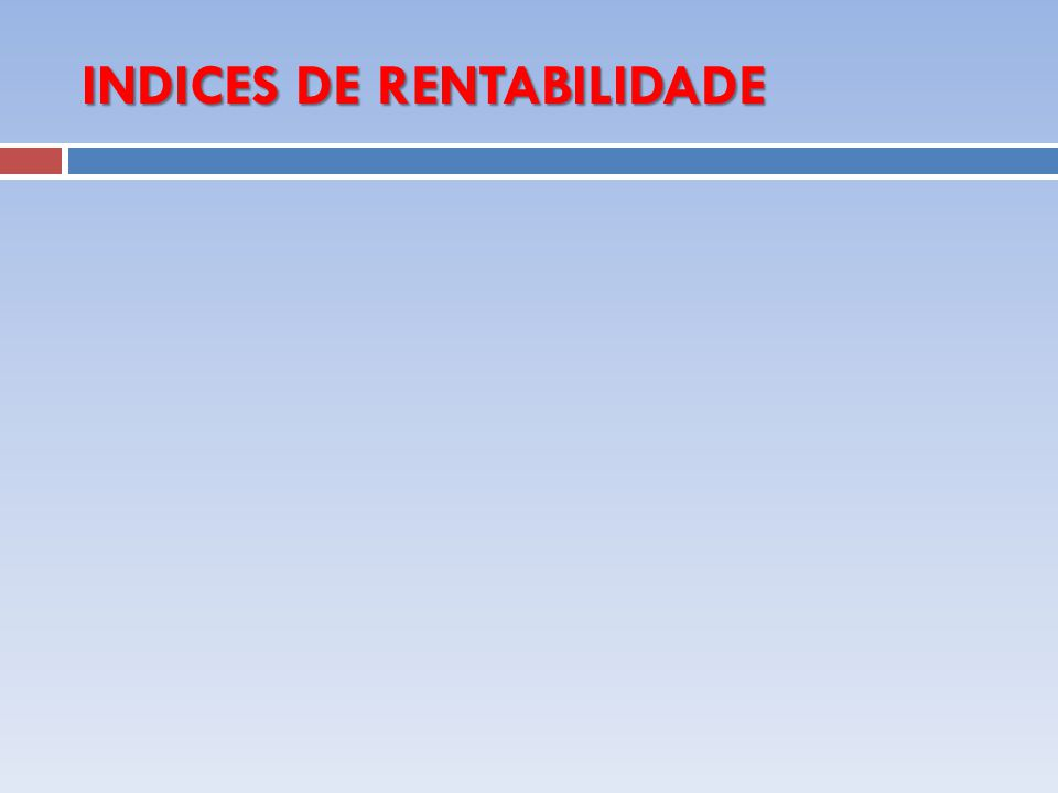 INDICES DE RENTABILIDADE