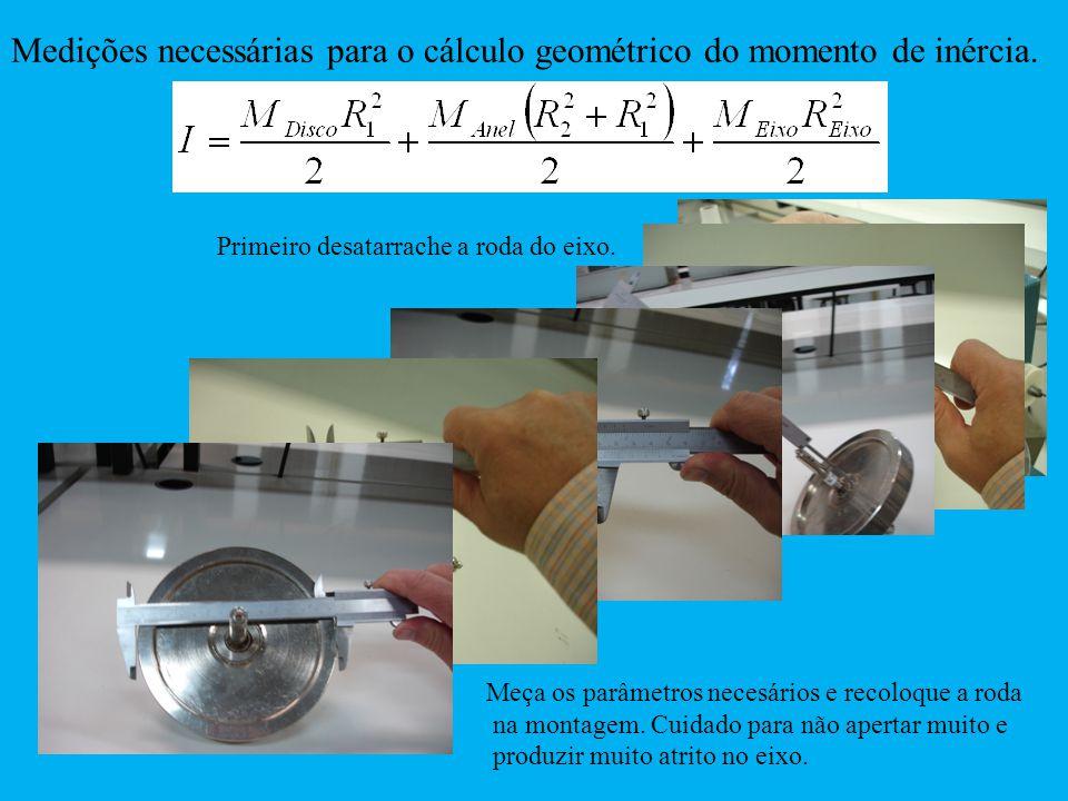 Medições necessárias para o cálculo geométrico do momento de inércia. Primeiro desatarrache a roda do eixo. Meça os parâmetros necesários e recoloque