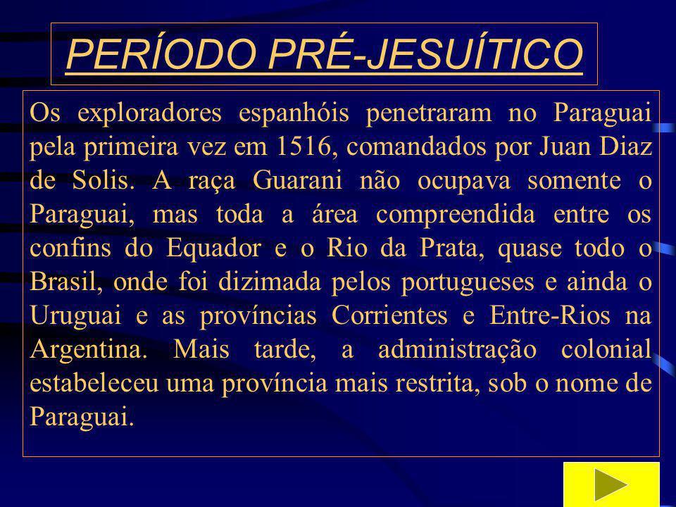 PERÍODO PRÉ-JESUÍTICO Os espanhóis estabeleceram um sistema de encomiendas, no qual o patrono tinha a obrigação de doutrinar índios e, em troca, poderia utilizar sua força de trabalho.
