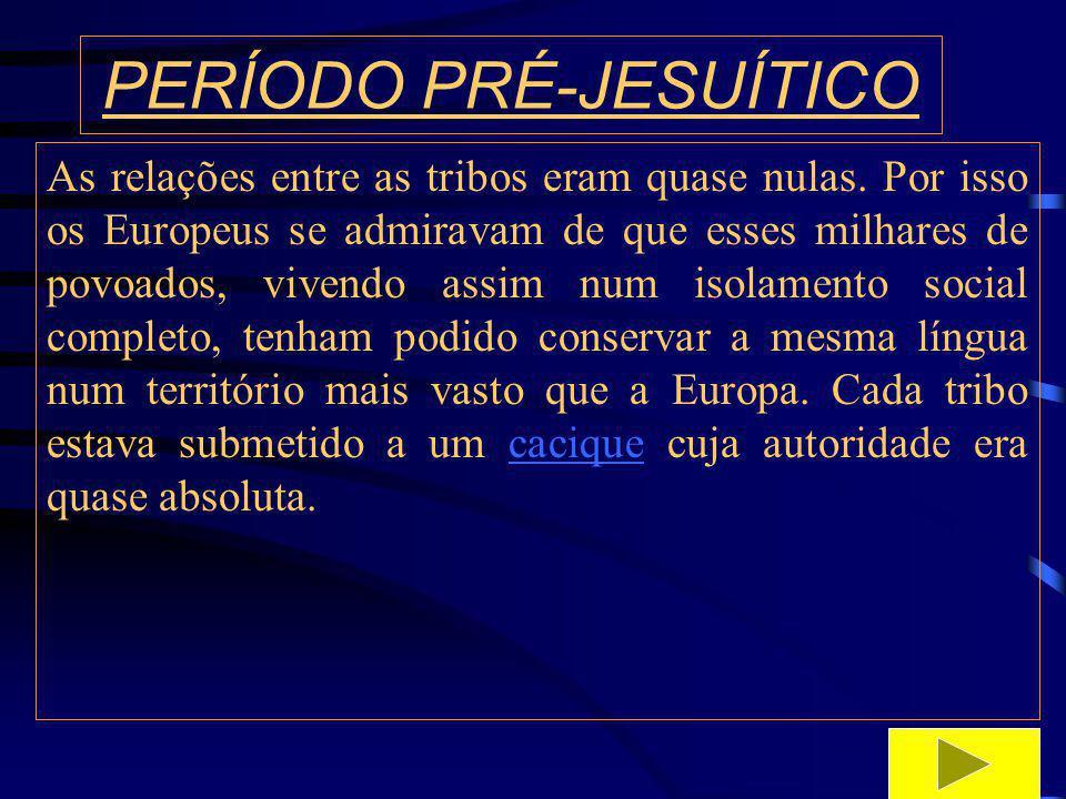 PERÍODO PRÉ-JESUÍTICO Atualmente o território tradicional Guarani compreende o leste do Paraguai, a região de Missiones na Argentina, no norte do Uruguai e no Brasil, partes do Mato grosso do sul e nas regiões sul e sudeste.