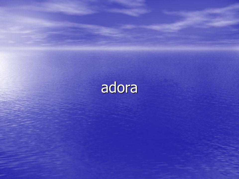 adora