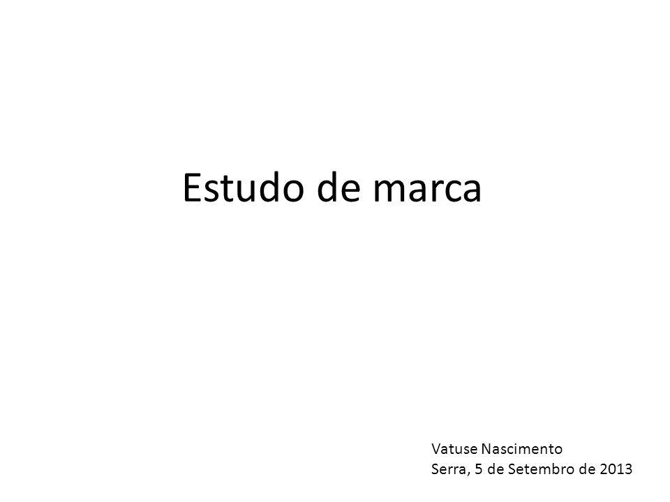 Estudo de marca Vatuse Nascimento Serra, 5 de Setembro de 2013