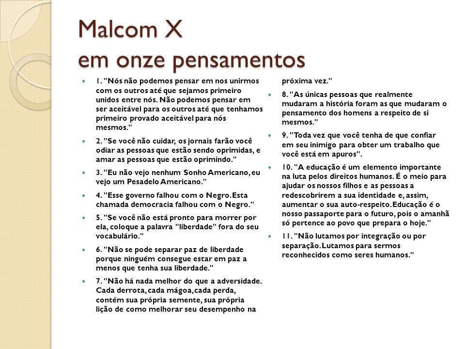 Malcom X em onze pensamentos 1.