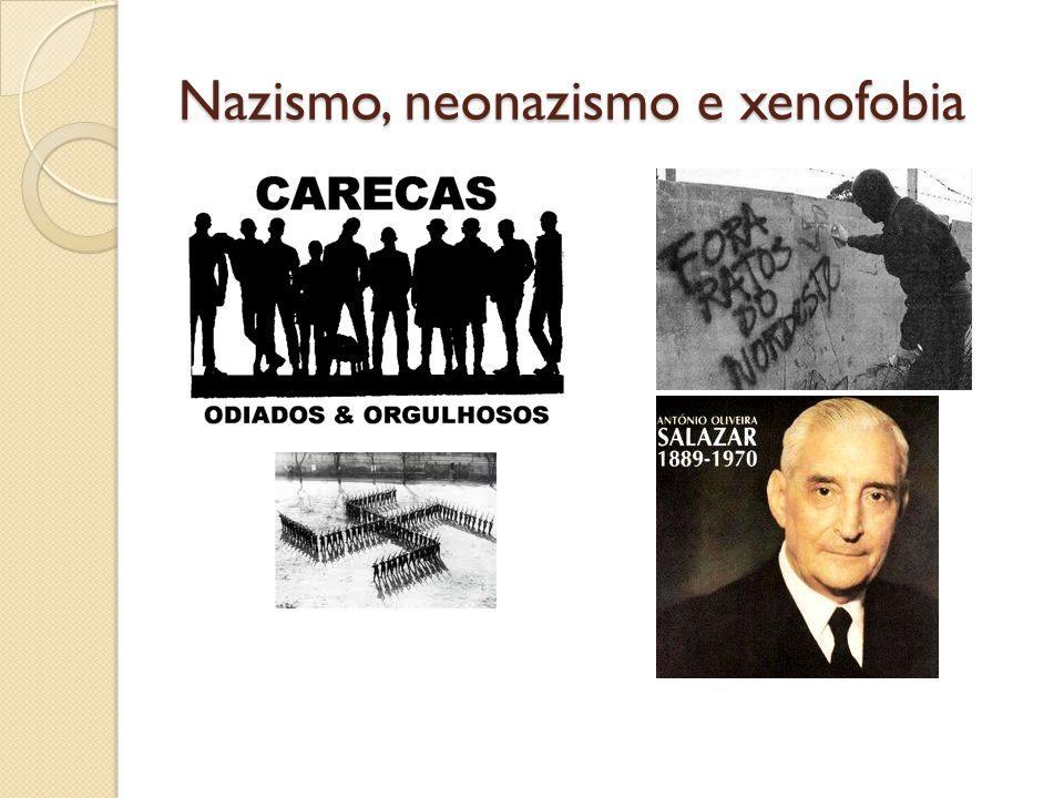 Nazismo, neonazismo e xenofobia