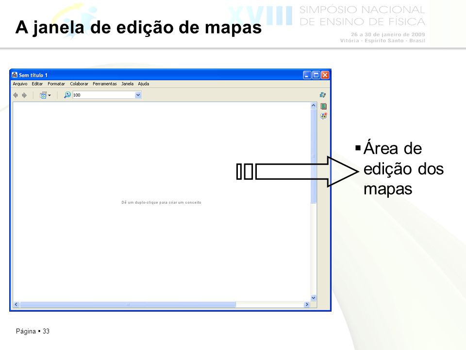 Página 33 A janela de edição de mapas Área de edição dos mapas