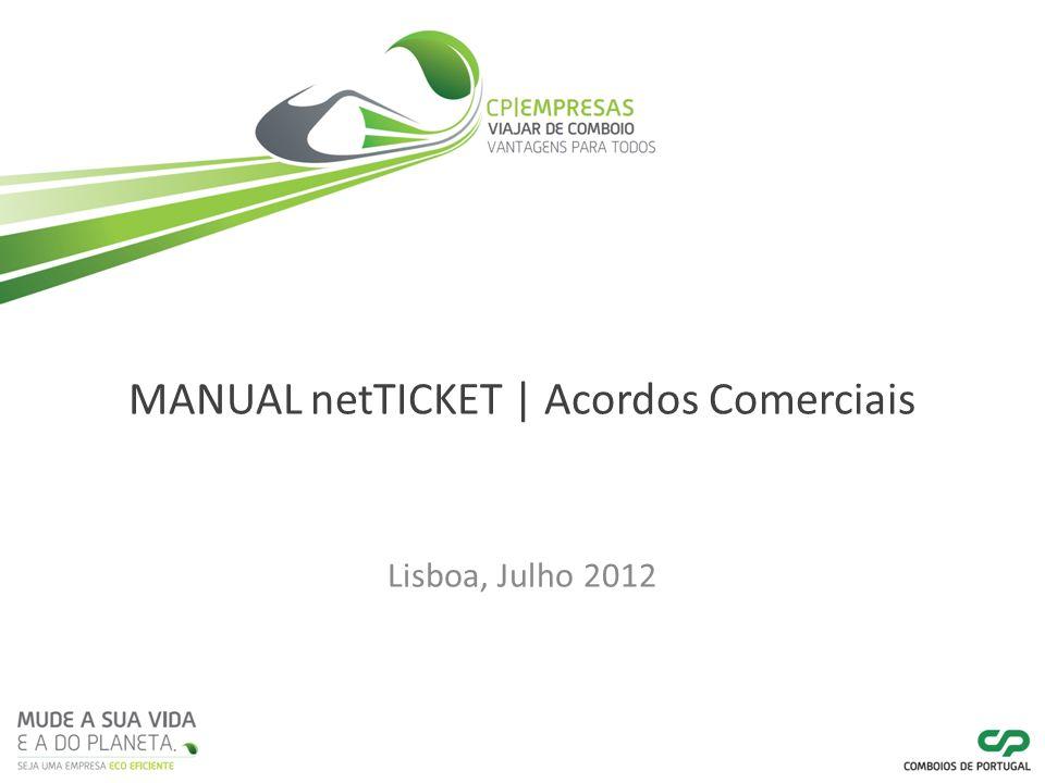 MANUAL netTICKET | Acordos Comerciais Lisboa, Julho 2012