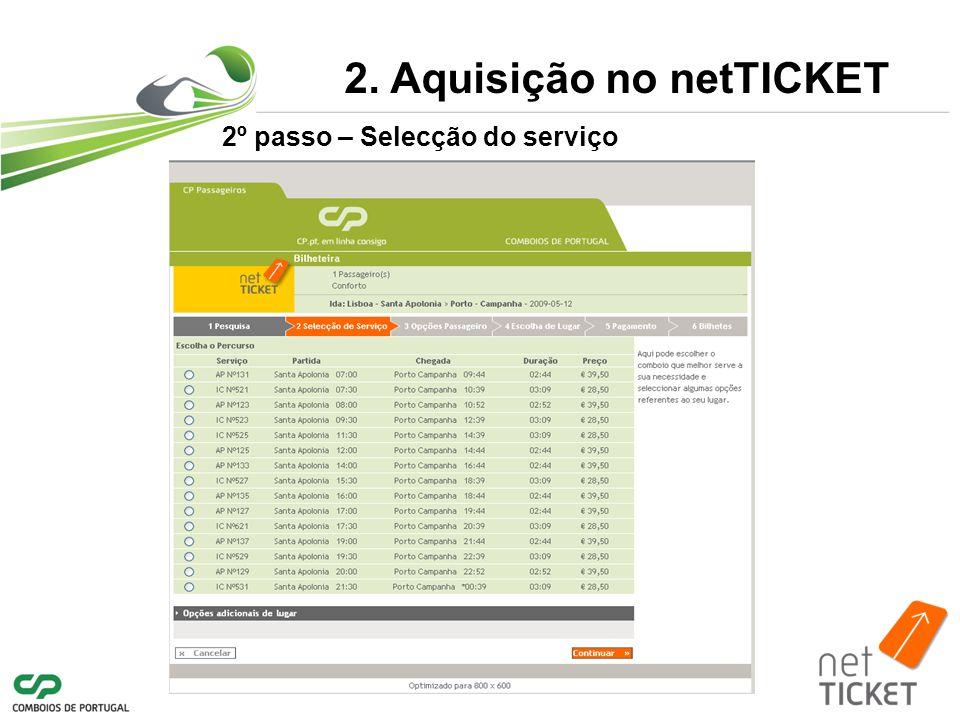 2º passo – Selecção do serviço 2. Aquisição no netTICKET