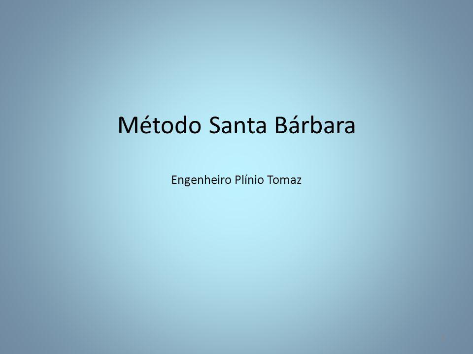 Método Santa Bárbara Engenheiro Plínio Tomaz 1